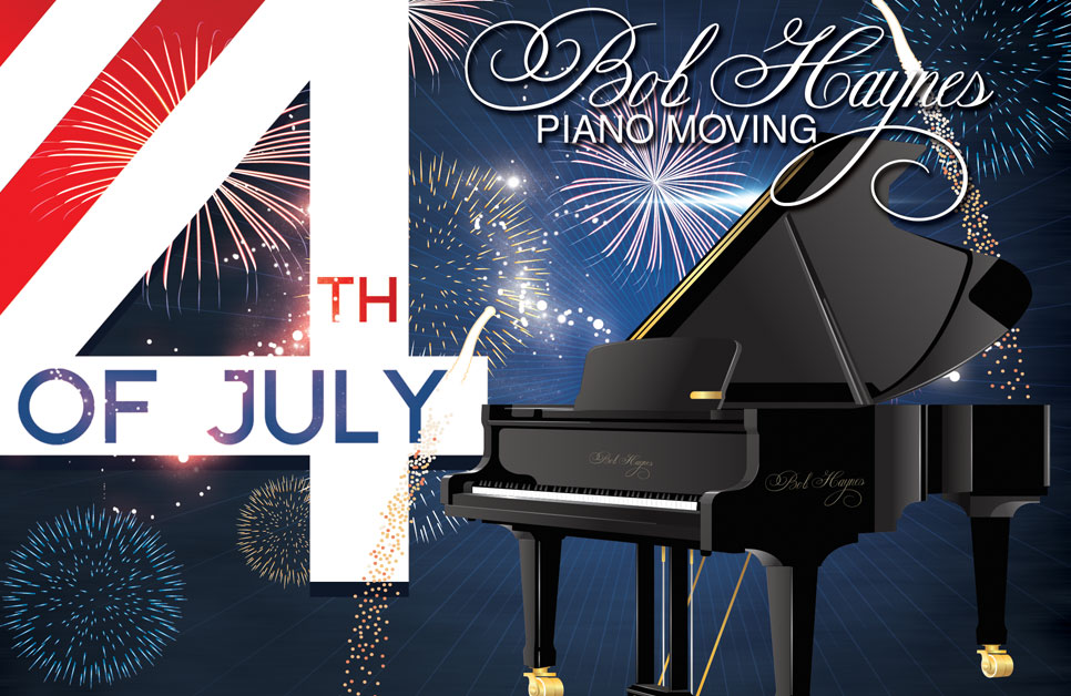 Happy 4th from Bob Haynes Piano Moving!