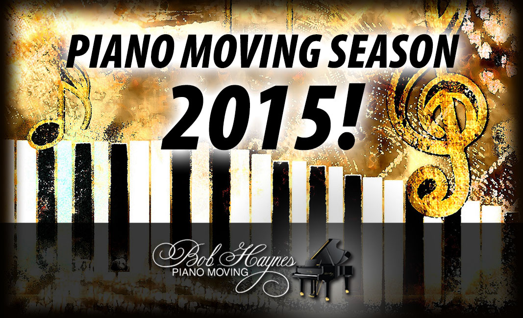 Piano Moving Season 2015!