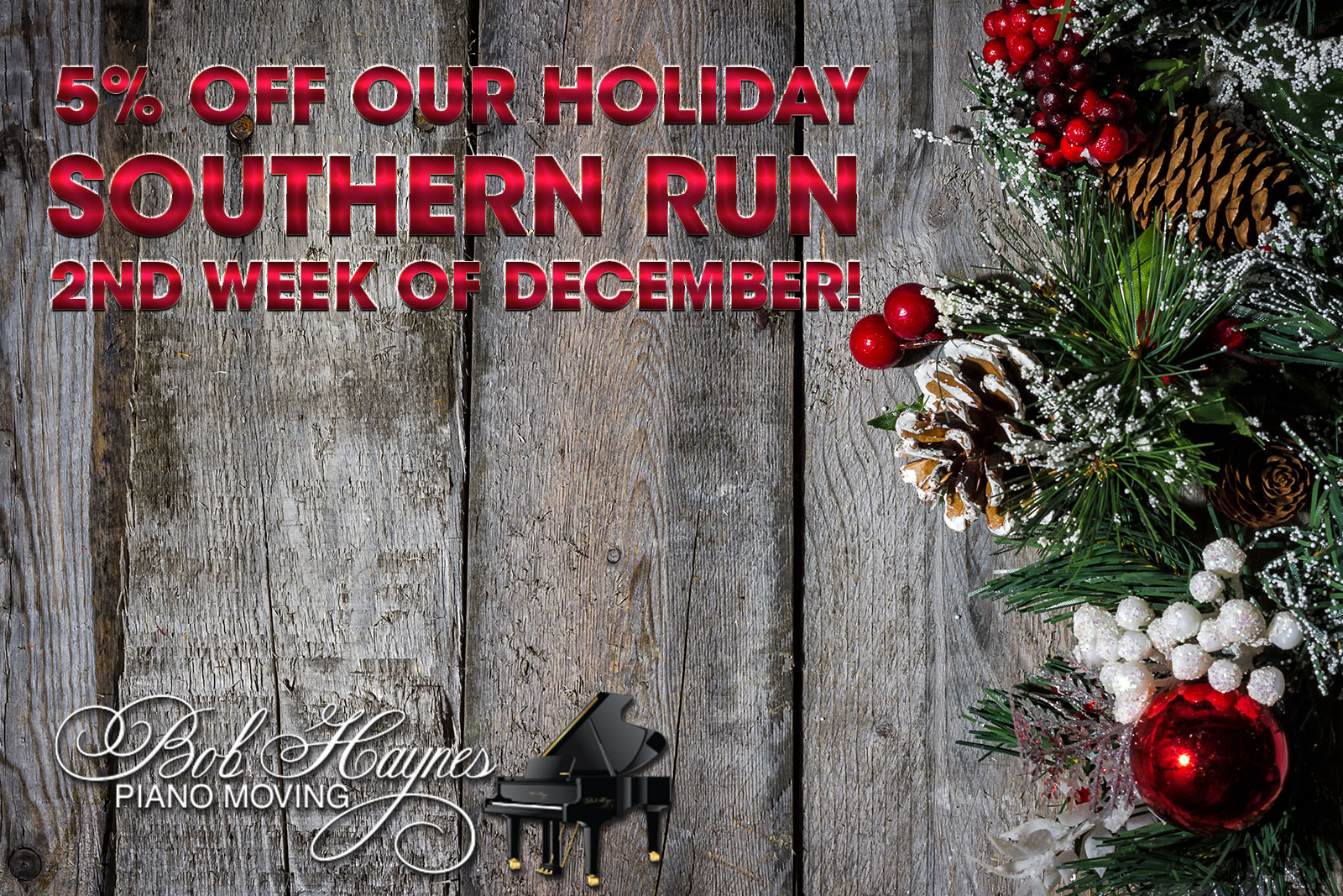 5% off Southern Piano Moving Run 2nd Week of December!
